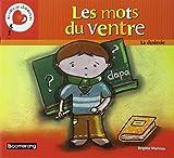 Telecharger Livres Les mots du ventre la dyslexie (PDF,EPUB,MOBI) gratuits en Francaise