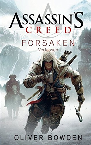 Assassin's Creed: Forsaken - Verlassen (Assassins Creed Forsaken-buch)