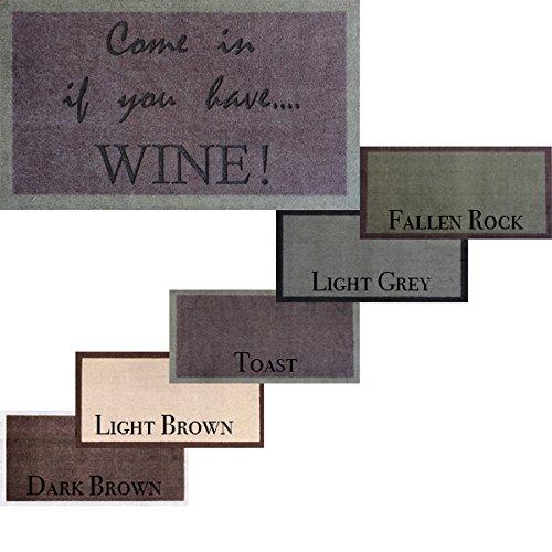 70cm x 40cm dunkel/braun waschbar Fußmatte Come in You Have Wein by Handwerker Kiss