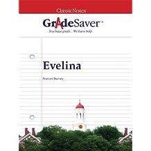 GradeSaver (TM) ClassicNotes: Evelina (English Edition)