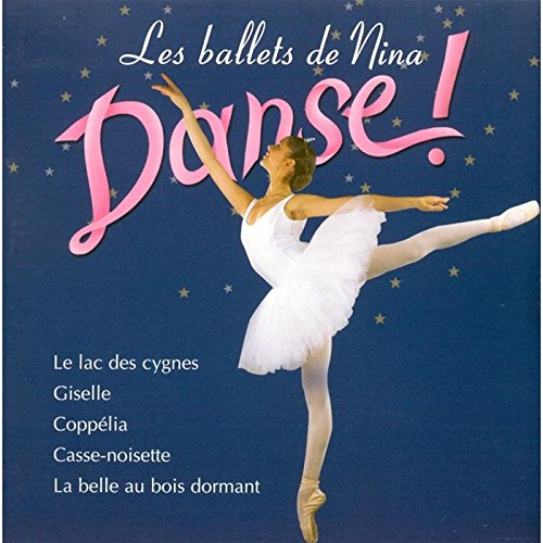 Les Ballets de Nina - Danse !