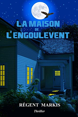 la-maison-de-lengoulevent-french-edition