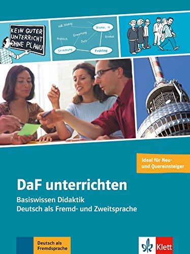 DaF unterrichten: Basiswissen Didaktik - Deutsch als Fremd- und Zweitsprache . Buch + Video-DVD