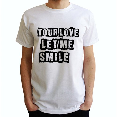 Your Love let me Smile Herren T-Shirt Weiß