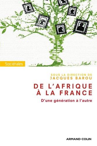 De l'Afrique à la France: D'une génération à l'autre