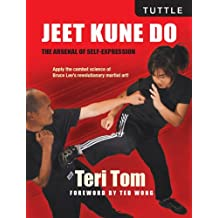 Jeet Kune Do: The Arsenal of Self-Expression