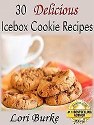 30 Delicious No-Bake Icebox Cookie Recipes (English Edition)