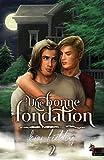 Une bonne fondation: Une bonne ossature, T2 (French Edition)