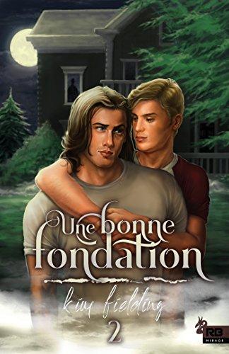 Une bonne fondation: Une bonne ossature, T2