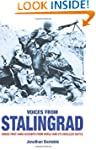 VOICES FROM STALINGRAD: UNIQUE FIRST-...