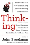 Thinking: The New Science of Decision-Making, Problem-Solving and Prediction (Best of Edge Series)