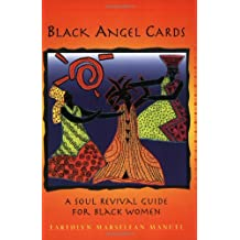 The Black Angels: A Soul Revival Guide for Black Women: A Soul Revival Pack for Black Women