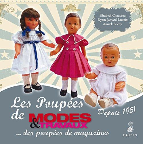 Poupées de Modes & Travaux depuis 1951 : ... des poupées de magazines
