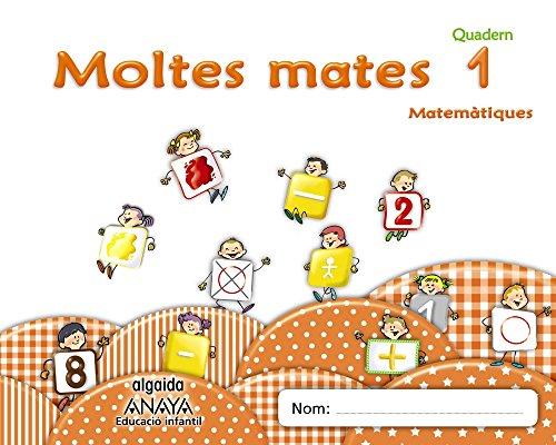 Moltes mates 1 (Educación Infantil Algaida. Matemáticas) - 9788490671498