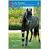 Molly the Pony: A True Story (My Readers)