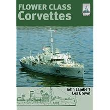 Shipcraft Special: Flower Class Corvettes