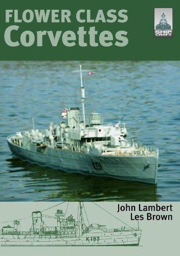 Shipcraft Special: Flower Class Corvettes por John Lambert