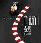 Formula 1: Pictures With a Message: Bilder mit einer Botschaft / Pictures with a message / Imagines con un mensaje