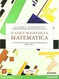 Linguaggio della matematica. Algebra. Per il biennio dei Licei. Con espansione online: 2