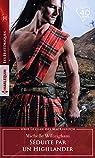 Le clan des MacKinloch, tome 2 : Séduite par un Highlander par Willingham