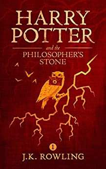 Harry Potter and the Philosopher's Stone by [Rowling, J.K.]