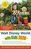 The Unofficial Guide to Walt Disney World with Kids 2020 (The Unofficial Guides)