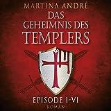 Das Geheimnis des Templers Episode I- VI auf 2 MP3-CDs: 20:26 Stunden ungekürzte Lesung - Martina André