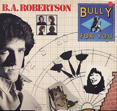 B. A. Robertson: Bully For You for sale  Delivered anywhere in UK