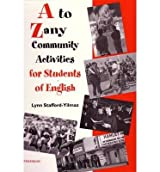 [(A To Zany Community Activities for Students of English)] [Author: Lynn M. Stafford-Yilmaz] published on (May, 1998)