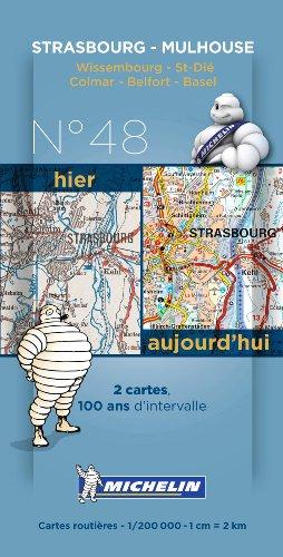 Pack 2 cartes hier/aujourd'hui Strasbourg - Mulhouse Michelin par Collectif MICHELIN