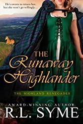 The Runaway Highlander (The Highland Renegades) by R. L. Syme (2014-04-27)
