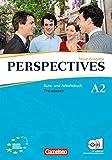 Perspectives - Ausgabe 2009: A2 - Kurs- und Arbeitsbuch mit Lösungsheft und Wortschatztrainer: Inkl. komplettem Hörmaterial (2 CDs)