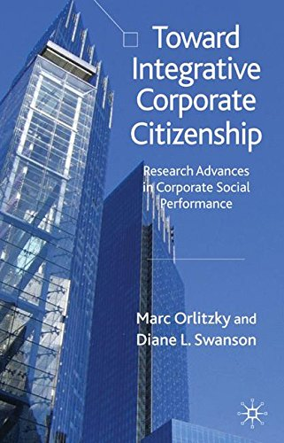 Toward Integrative Corporate Citizenship: Research Advances in Corporate Social Performance: 0