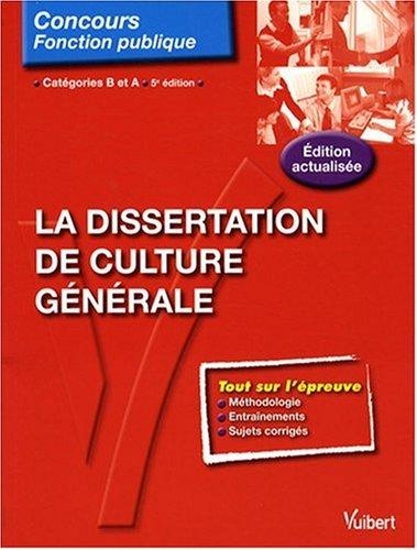 La dissertation de culture générale : Catégories B et A