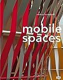 Markus Heinsdorf - Mobile Spaces: Textile Bauten - Textile Buildings - Markus Heinsdorff