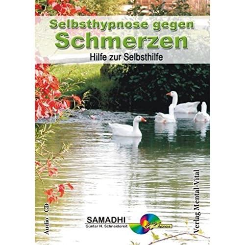 Selbsthypnose bei Schmerzen. Geführte Hypnose: Günter Schneidereit (Livre en allemand)