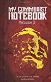 "My Communist Notebook: Volume 1 - 8x5"" 100-page lined notebook filled with quotes and thesis by Karl Marx"