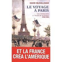 Le voyage à Paris : Les Américains à l'école de la France (1830-1900)