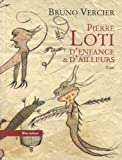 Pierre Loti D'enfance
