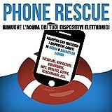 Phone Rescue Emergenza Ripristino Telefono Caduto in Acqua Sacchetto di Salvataggio Deumidificante per iPhone, Galaxy, Smartphone