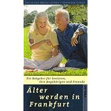 Älter werden in Frankfurt