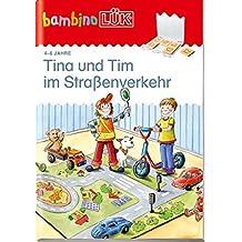 bambinoLÜK-System: bambinoLÜK Tina und Tim im Straßenverkehr