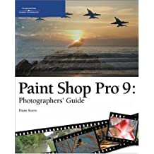 Paint Shop Pro 9 Photographers' Guide by Diane Koers (2005-01-02)