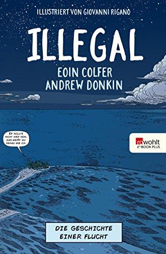 Illegal - Die Geschichte einer Flucht (Andrew Boot)