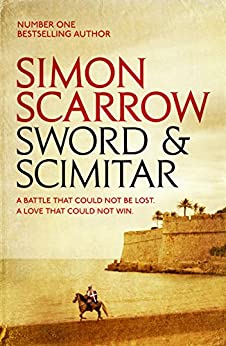 Sword and Scimitar by [Scarrow, Simon]