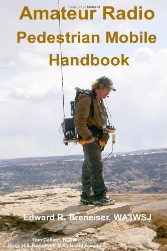 Amateur Radio Pedestrian Mobile Handbook...