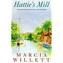 Hattie's Mill: A gloriously warm tale of friendship and renewal