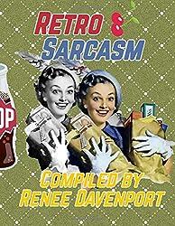 Retro Sarcasm: Grayscale Adult Coloring Book