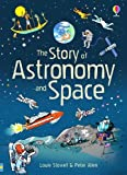 The Story of Astronomy and Space (Narrative Non Fiction)