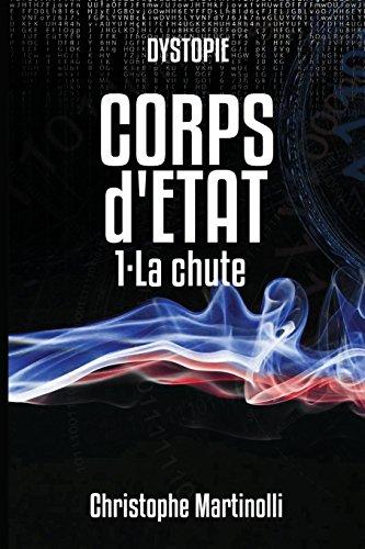 Corps d'État par Christophe Martinolli